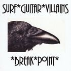 Surf Guitar Villains - Break Point [New CD]