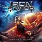 Iron Savior - Rise of the Hero [New CD]