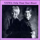 CD Only Trust Your Heart NAIMA