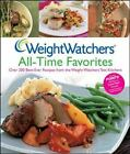 Weight Watchers All Time Favorites  Over 200 Best Ever Recipes 2007 Hardcover