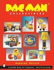 A Schiffer Book for Collectors: Pac-Man® Collectibles by Deborah Palicia...