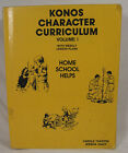 Konos Curriculum Character Volume 1 With Weekly Lesson Plans Home School Helps