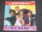 Bar Kays Dont Hang Up 870018 1 Single DJ Record LP vintage music vinyl album