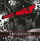 HEVIDENCE - NOBODY'S FAULT USED - VERY GOOD CD