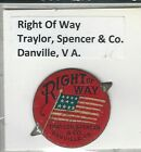 Tobacco Tag Traylor Spencer Co Danville VA Right Of Way