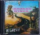 BROKEN WINGS - Highway CD - VERY RARE Private Hard Rock indie 1998 - Germany