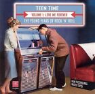 Teen Time The Young Years of Rock  Roll Vol 1 Love Me Forever by