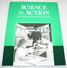 A Beka Book Science in Action Guide How to Do a School Science Fair Project New