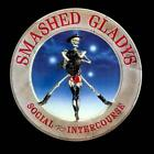 SMASHED GLADYS - SOCIAL INTERCOURSE USED - VERY GOOD CD
