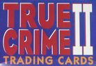 true crime 2 series 3  4 complete set  110 trading cards