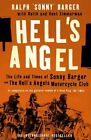 Hell's Angel: The Life and Times of Sonny Barger and the Hell's Angels Motorcy,