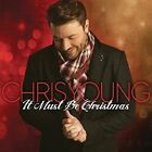 It Must Be Christmas  by Chris Young Country CD Oct 2016 RCA NEW