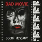 Bobby Messano - Bad Movie [New CD]