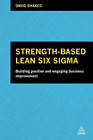 Shaked David Strength Based Lean Six Sigma UK IMPORT BOOK NEW