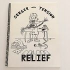 Serger Tension Relief Jerry and Cynthia Fellows Cynthia's Sewing Center 1989