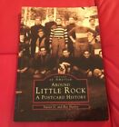 Images of America Around Little Rock A Postcard History by Steven and Ray Hanley