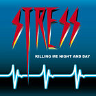 Stress - Killing Me Night & Day CD 1984 California Melodic Rock BONUS TRACKS!!!