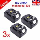 3 X 18V 3.0AH BL1830 BL1815 LXT LITHIUM ION BATTERY FOR MAKITA CORDLESS OM