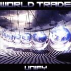 WORLD TRADE - UNIFY USED - VERY GOOD CD