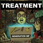 THE TREATMENT - GENERATION ME USED - VERY GOOD CD