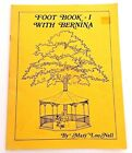 Foot Book 1 With Bernina Mary Lou Nall Sewing Machine Accessory Instruction