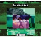 Born from Pain - New Future [New CD] Bonus Track, Download Insert