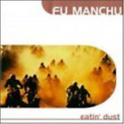 Fu Manchu-Godzilla?S Eatin Dust  (UK IMPORT)  CD NEW