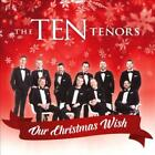 THE TEN TENORS - OUR CHRISTMAS WISH * USED - VERY GOOD CD