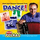 Uncle Mike & His Pol - Pint Size Polkas: Dance! 2 [New CD]