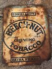 Rusty Faded Old Antique Beech Nut Tobacco Sign