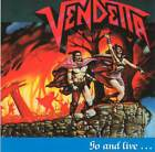 VENDETTA - GO AND LIVE.. STAY AND DIE (1987 1st press) =RARE CD= Jewel Case+GIFT