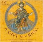 A GIFT FOR A KING USED - VERY GOOD CD