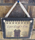 Live Laugh Love Hanging Wall Sign Plaque Primitive Country Rustic Lodge Cabin