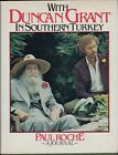 With Duncan Grant in Southern Turkey A Journal Roche Paul HL6252