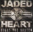 JADED HEART - FIGHT THE SYSTEM (2014) German Heavy Metal RARE CD Jewel Case+GIFT