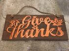 Wood  Copper Give Thanks wall hanging Sign Thanksgiving