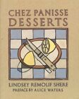 Chez Panisse Desserts by Alice Waters and Lindsey R Shere 1994 Paperback