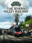 Heritage Railway Guide: Severn Valley Railway by Michael A. VANNS (2017,...