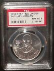 PSA 8 NM-MT 8 - Michael Jordan Chicago Bulls 1991 NBA Starting Lineup Coin
