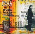PAUL RODGERS-MUDDY WATER BLUES A Tribute To Muddy Waters 1993/2002 CD Jewel+GIFT
