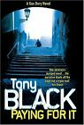 Paying for it von Black, Tony   Buch