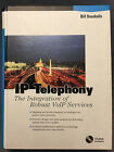 IP Telephony: The Integration of Robust Volp Services Bill Douskalis