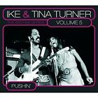 The Archive Series Vol.5-Pushin' von Ike & Tina Turner | CD