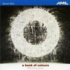 Simon Holt - A Book of Colours von Rolf Hind, piano | CD; EEK A