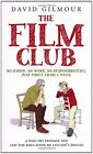 The Film Club: A Dad, His Teenage Son and the Education He Couldn't Re... | Buch