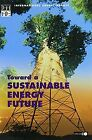 Toward a Sustainable Energy Future von Iea | Buch | Zustand sehr gut