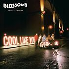 The Blossoms Cool Like You New CD Deluxe Edition UK Import