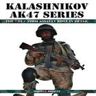 Kalashnikov AK47 Serie The 7.62 X 39mm Assault Rifle in Detail von Brayley, Mar