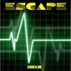 Escape - Borderline [New CD]