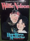 Heart Worn Memories A Daughters Personal Biography of Willie Nelson Signed